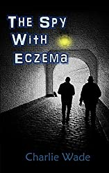 The Spy With Eczema