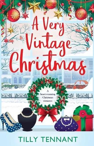 A Very Vintage Christmas: A heartwarming Christmas romance: Volume 1 (An Unforgettable Christmas)