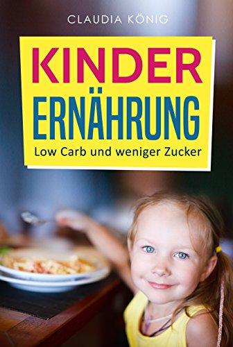 Kinder Ernährung: Low Carb und weniger Zucker (Gleich Zucker-pakete)