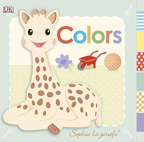 Sophie La Girafe: Colors (Baby: Sophie the Giraffe) por DK