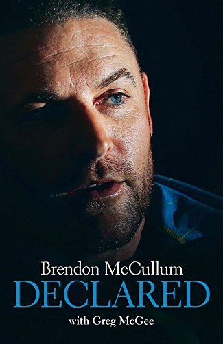 Brendon McCullum - Declared (English Edition)