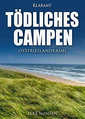 Buchseite und Rezensionen zu 'Tödliches Campen. Ostfrieslandkrimi' von Elke Nansen