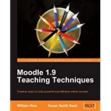 Moodle 1.9 Teaching Techniques by Susan Smith Nash (2010-01-20)