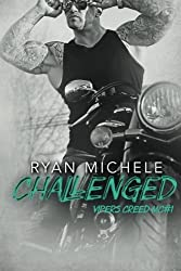 Challenged (Vipers Creed MC#1) (Volume 1) by Ryan Michele (2016-03-21)