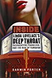 Inside Linda Lovelace's Deep Throat: Degradation, Porno Chic, and the Rise of Feminism by Darwin Porter (2013-03-12)
