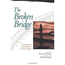 The Broken Bridge: Fiction from Expatriates in Literary Japan