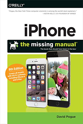 iPhone: The Missing Manual - 8 Manual Missing Ios