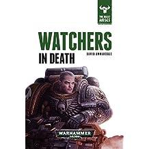 Watchers in Death: The Beast Arises Vol 9