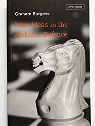 New Ideas in the Alekhine Defense (Batsford Chess Library)