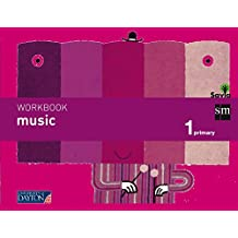 Music. 1 Primary. Savia. Workbook - 9788415743286