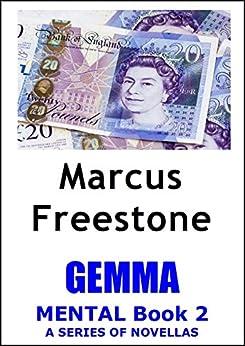 Gemma: Mental Book 2 by [Freestone, Marcus]