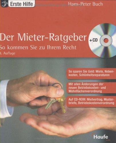 Haufe Der Mieter-Ratgeber, m. CD-ROM