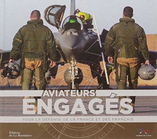Aviateurs engagés Pour la défense de la France et des Français