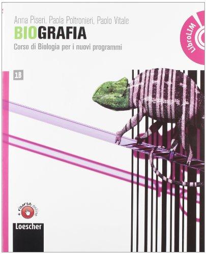 Biografia. Corso di biologia per i nuovi programmi. Vol. 1BLIM. Per il biennio delle Scuole superiori. Con espansione online. Con libro
