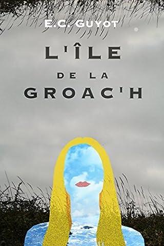 L'Île de la Groac'h