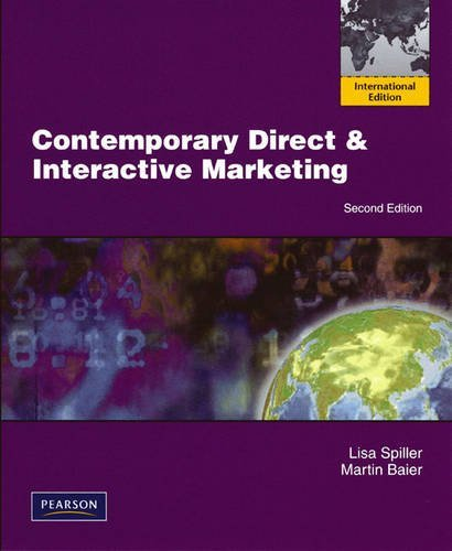 Contemporary Direct and Interactive Marketing by Lisa Spiller (2009-02-27)