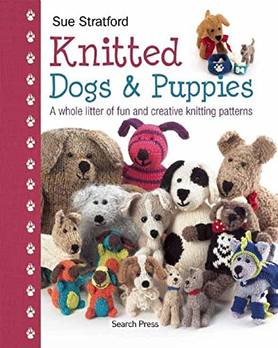 Knitted Dogs & Puppies Cover Image
