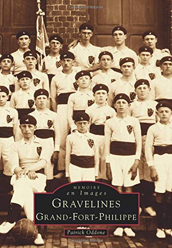 Gravelines, Grand Fort-Philippe par Patrick Oddone