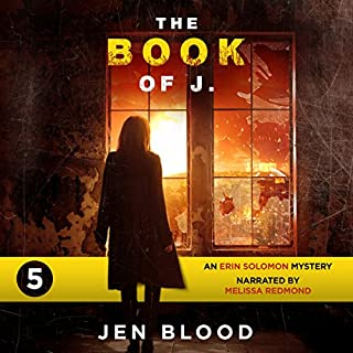 The Book of J.: The Erin Solomon Mysteries, Book 5