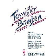 Tornisterbomben. Texte um den Frieden aus Münster für die Welt