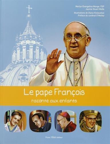Le pape François raconté aux enfants