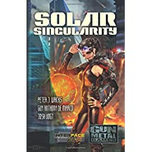 Solar Singularity: An Interface Zero 2.0 Novel