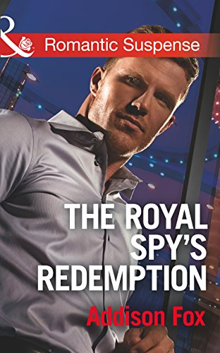 The Royal Spy's Redemption (Mills & Boon Romantic Suspense) (Dangerous in Dallas, Book 4) (English Edition)