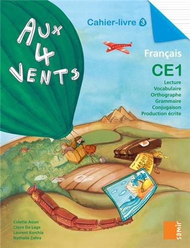 Aux 4 Vents CE1 - Cahier-Livre 3