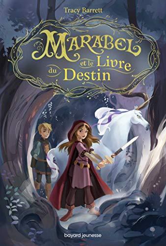Marabel et le livre du Destin (French Edition)