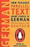 Short Stories in German, Erzahlungen auf Deutsch: New Penguin Parallel Text