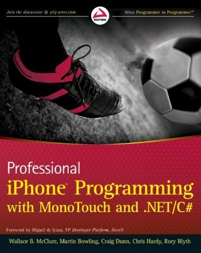 Professional iPhone Programming with MonoTouch and .NET/C# by Wallace B. McClure (2010-07-13)