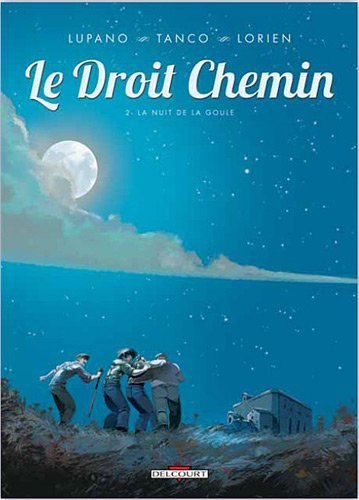 Le Droit chemin T02 La Nuit de la goule