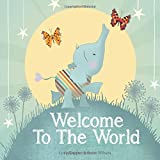 Best Books For New Babies - Welcome to the World : keepsake gift book Review