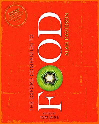 The Oxford Companion to Food (Oxford Companions) by Alan Davidson (2014-10-01)