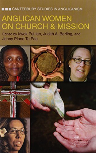 Anglican Women on Church & Mission (Canterbury Studies in Anglicanism) (2013-04-01)