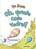 Scarica Libro Oh quante cose vedrai Ediz illustrata (PDF,EPUB,MOBI) Online Italiano Gratis