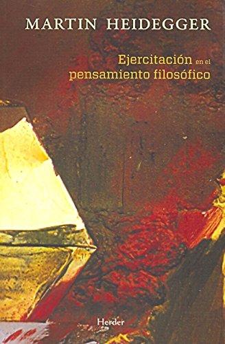 Ejercitación en el pensamiento filosófico. Ejercicios en el semestre de invierno (Biblioteca Filosofia) por Martin Heidegger