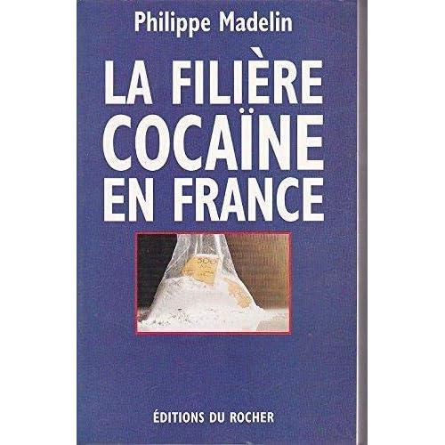 La filiere cocaïne en France