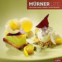 Mürner LIFE: Kreationen von Rolf Mürner & seinen Freunden