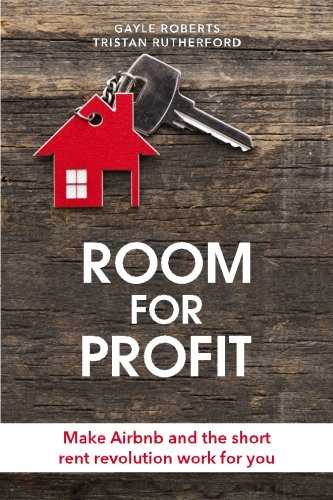 room-for-profit-make-airbnb-and-the-short-rent-revolution-work-for-you