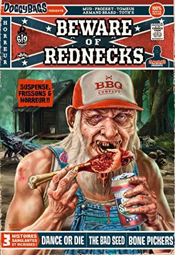 DoggyBags Présente : Beware of Rednecks par Armand Brard