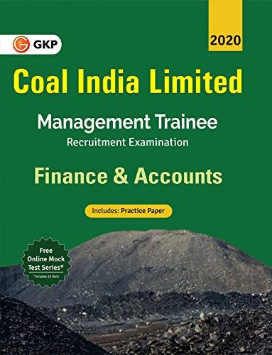 Coal India Ltd. 2019-20: Management Trainee - Finance & Accounts
