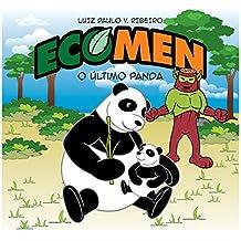 Ecomen - O Último Panda (Portuguese Edition)