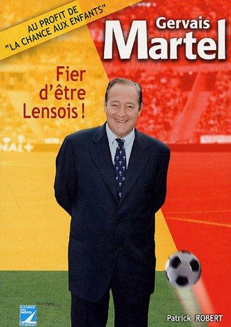 Gervais Martel : Fier d'être Lensois !