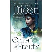 [Oath of Fealty] [by: Elizabeth Moon]