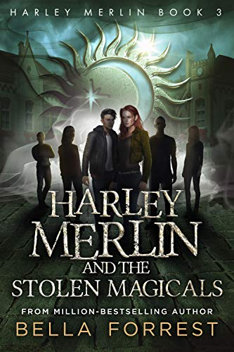 Harley Merlin 3: Harley Merlin and the Stolen Magicals (English Edition)