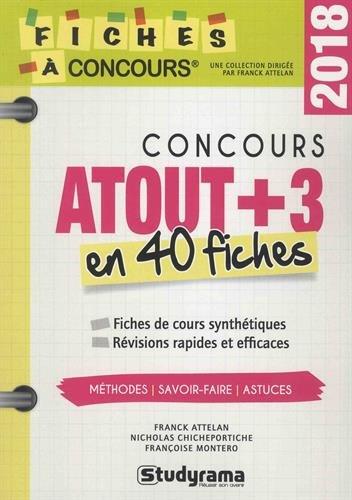 Concours Atout+3 : 40 fiches méthodes, savoir-faire et astuces
