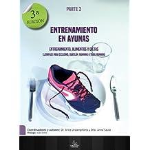 Entrenamiento en Ayunas. Entrenamiento, Alimentos y Dietas