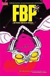 FBP: Federal Bureau of Physics Vol. 1: The Paradigm Shift