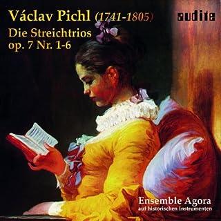 Pichl: String Trios, Op. 7 (Ensemble Agora )